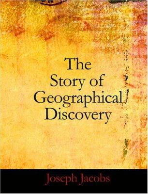 The Story of Geographical Discovery 9781426477430
