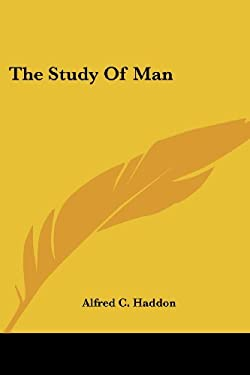 The Study of Man 9781425498160