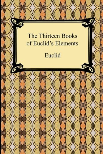 The Thirteen Books of Euclid's Elements 9781420934762