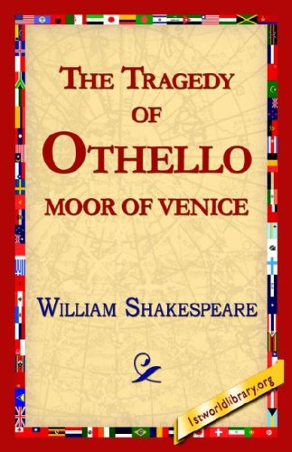 othello the moor of venice This book is annotated (it contains a detailed biography of the author) an active table of contents has been added by the publisher for a better customer experience this book has been checked and corrected for spelling errors othello (the tragedy of othello, the moor of venice) is a tragedy by william shakespeare,.
