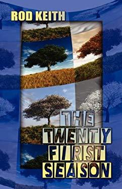 The Twenty-First Season - Keith, Rod