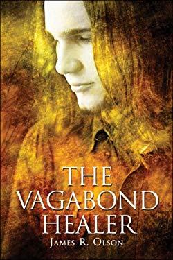 The Vagabond Healer 9781424169382