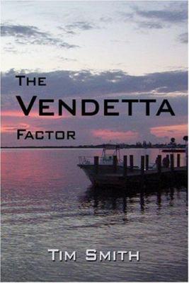 The Vendetta Factor 9781424141258