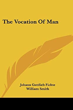 The Vocation of Man 9781428634077