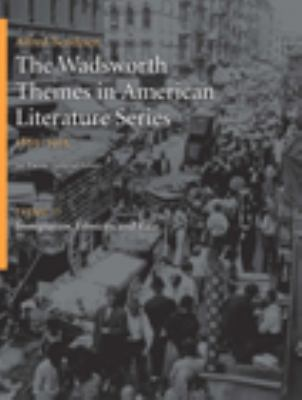 The Wadsworth Themes in American Literature Series, 1865-1915: Theme 11: Immigration, Ethnicity, and Race 9781428262461
