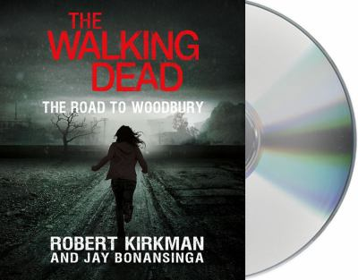 The Walking Dead: The Road to Woodbury 9781427226006