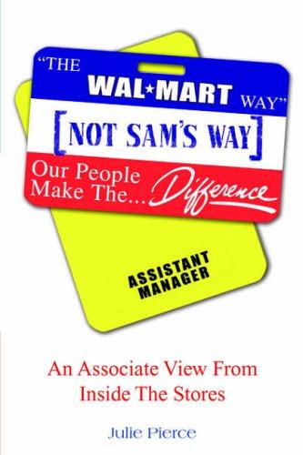 The Walmart Way Not Sam's Way 9781425712099