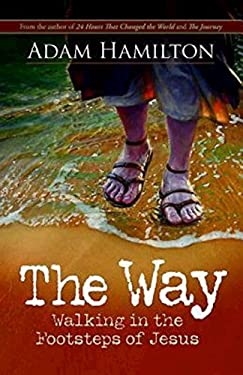 The Way: Walking in the Footsteps of Jesus 9781426752513