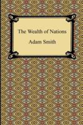 a review of adam smith book wealth of nation Written by adam smith, narrated by gildart jackson download the app and start listening to the wealth of nations today - free with a 30 day trial keep your audiobook forever, even if you cancel don't love a book swap it for free, anytime.