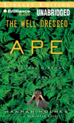 The Well-Dressed Ape: A Natural History of Myself 9781423376170