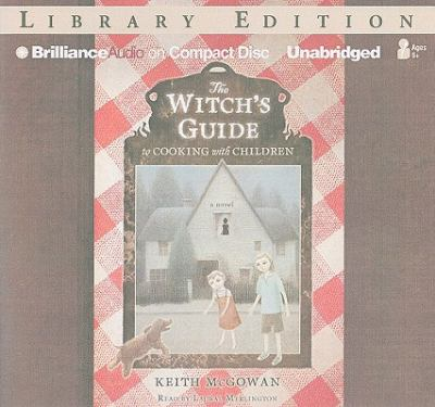 The Witch's Guide to Cooking with Children 9781423384878