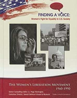 The Women's Liberation Movement, 1960-1990 9781422223581