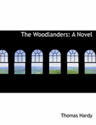 The Woodlanders 9781426472572