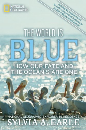 The World Is Blue: How Our Fate and the Ocean's Are One 9781426206399