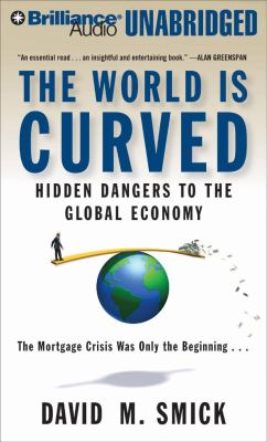 The World Is Curved: Hidden Dangers to the Global Economy 9781423377122