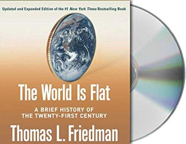 The World Is Flat: A Brief History of the Twenty-First Century 9781427200150