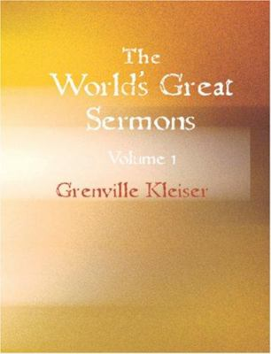 The World's Great Sermons Volume 1 9781426457463