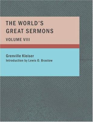The World's Great Sermons Volume VIII 9781426459771