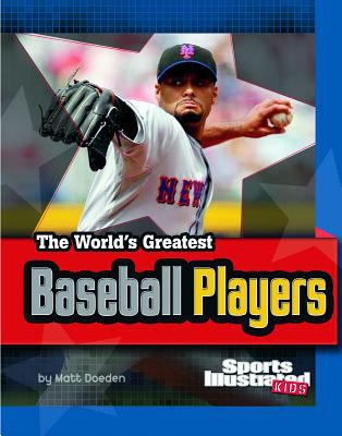 The World's Greatest Baseball Players 9781429648684