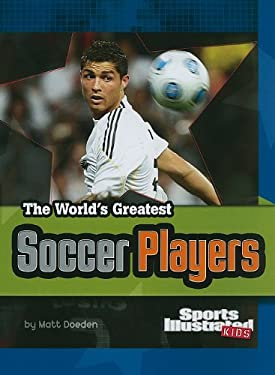 The World's Greatest Soccer Players 9781429648707