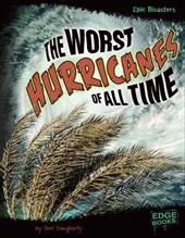The Worst Hurricanes of All Time 16529641