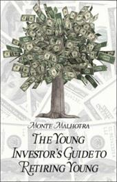 The Young Investor's Guide to Retiring Young 6375085