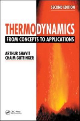 Thermodynamics: From Concepts to Applications, Second Edition 9781420073683
