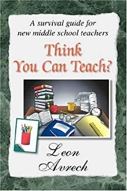 Think You Can Teach? 9781425767495