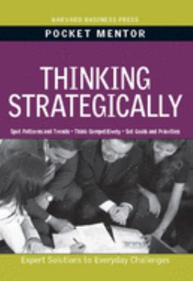 Thinking Strategically: Expert Solutions to Everyday Challenges 9781422129715