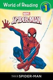 This Is Spider-Man Level 1 Reader 16523301
