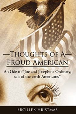 Thoughts of a Proud American: An Ode to