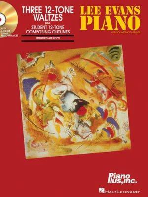 Three 12-Tone Waltzes [With CD] 9781423419280