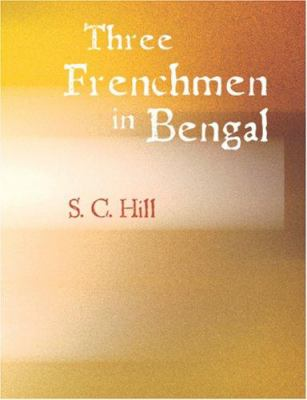 Three Frenchmen in Bengal 9781426445439