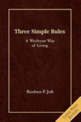 Three Simple Rules: A Wesleyan Way of Living