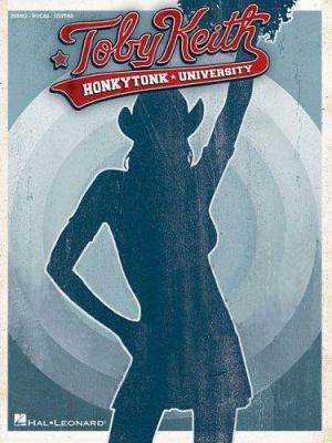 Toby Keith: Honkytonk University 9781423402572