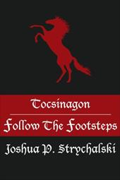 Tocsinagon: Follow the Footsteps