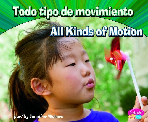 Todo Tipo de Movimiento/All Kinds of Motion 9781429669054