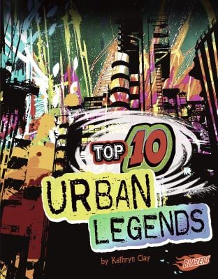 Top 10 Urban Legends 9781429676380