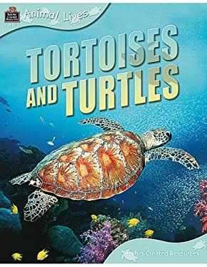 Tortoises and Turtles 9781420681109