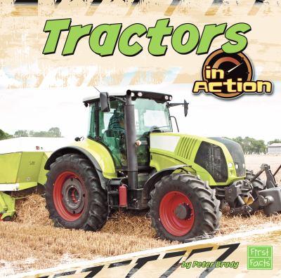 Tractors in Action 9781429676939