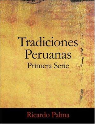 Tradiciones Peruanas Primera Serie 9781426483905