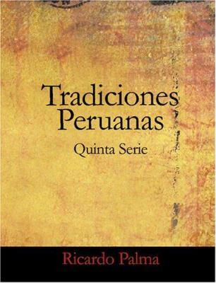 Tradiciones Peruanas Quinta Serie 9781426483929