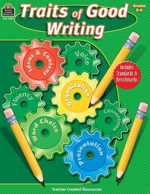 Traits of Good Writing, Grades 3-4 9781420635874