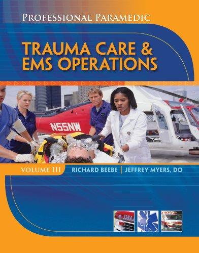 Trauma Care & EMS Operations, Volume III 9781428323490