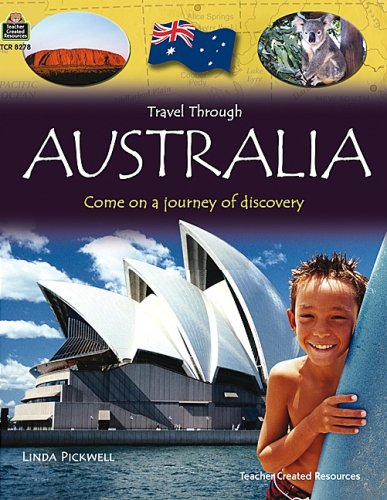 Travel Through: Australia: Come on a Journey of Discovery 9781420682786