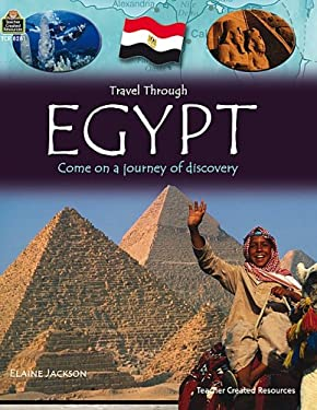 Travel Through: Egypt: Come on a Journey of Discovery 9781420682816