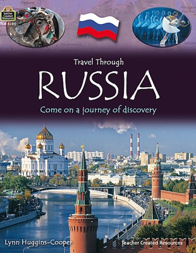 Travel Through: Russia: Come on a Journey of Discovery 9781420682854