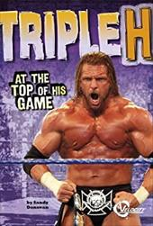 Triple H: At the Top of His Game 17623822