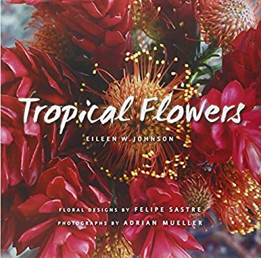 Tropical Flowers 9781423624202