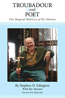 Troubadour and Poet: The Magical Ministry of Ric Masten 9781425126087